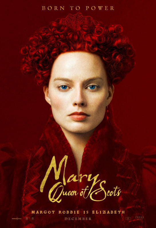 Margot Robbie as Mary Queen of Scots posters and promos